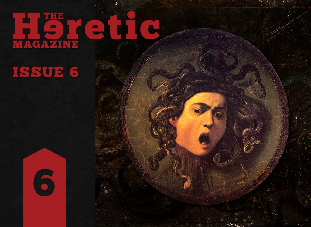 The Heretic Magazine Issue 6