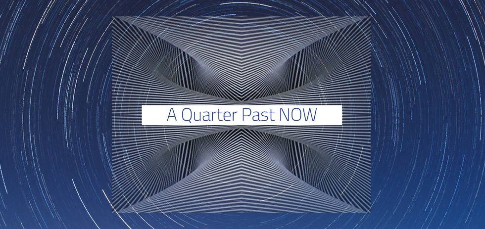 A Quarter Past NOW - John Major Jenkins